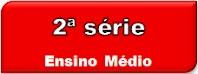 2ª Série - Ensino Médio